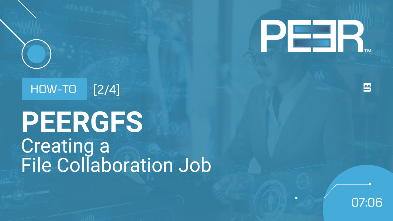 Video Cover PeerGFS How-To Collaboration Job