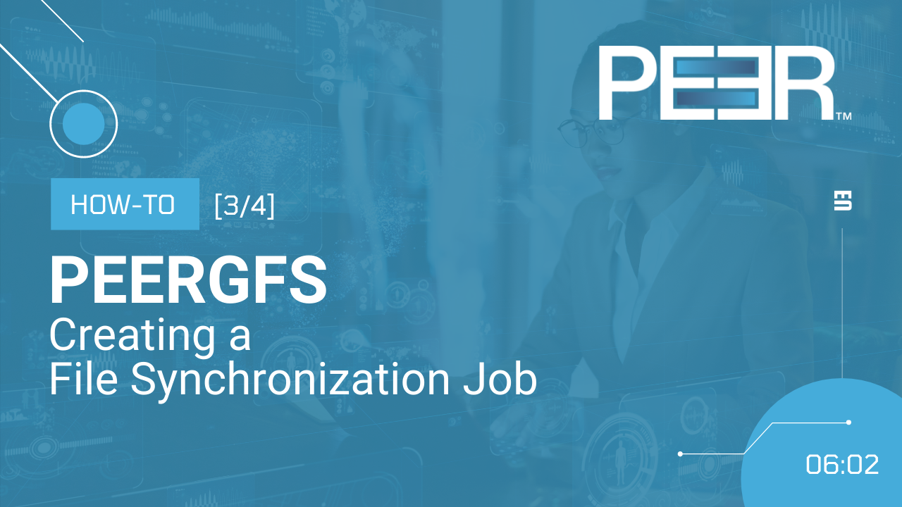 Video Cover PeerGFS How-To Synchronization Job