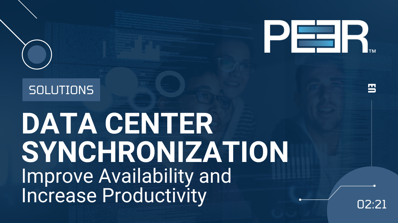Peer Software: Solutions - Data Center Synchronization
